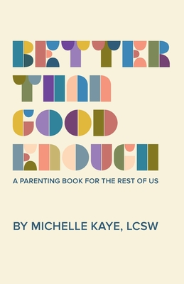 Excerpt from Better Than Good Enough